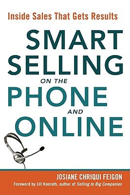 Smart Selling on the Phone and Online By Feigon, Josiane Chriqui